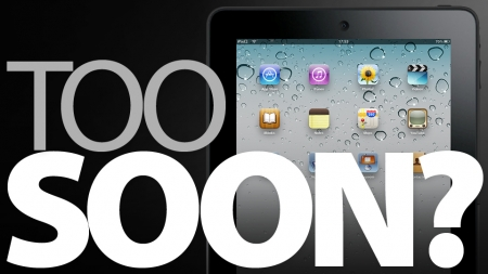 ipad3-too-soon